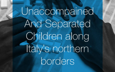 A new report on UASC along Italy's northen border